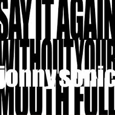 Say It Again Without Your Mouth Full Cover