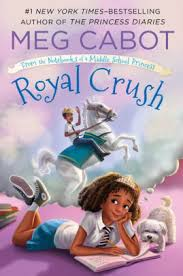 Royal Crush From The Notebooks Of A Middle School Princess Series 3