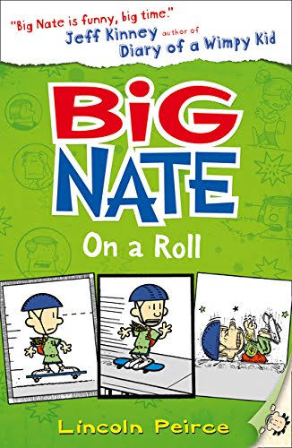 Big Nate on a Roll [Book]