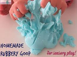 Homamde Rubbery Goop Recipe For Sensory Play Opportunities