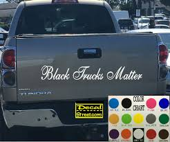 Black Trucks Matter Tailgate Die Cut Vinyl Decal Sticker Visor | Etsy Stickers Rhaksatekcom Lifted Chevy Diesel Trucks For Sale With Dpc2017 Day 1 Registration And Social Time Hino Aftermarket Decal Sticker Dirty Money Banner Truck Duramax F250 Vinyl Powered By Bitch Dust Car Window Stickers Diesel Funny Girl Just Saw This Bumper Sticker On A Jacked Up Truck Calgary Amazoncom Dabbledown Decals Large Car Window Bahuma Diessellerz Home If You Think My Is Smokin Should See Wife