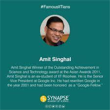 100 Amit Inc FamousIITians Abh Kumar Singhal Is Senior Vice