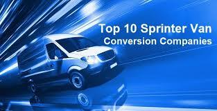 Reviews Best Sprinter Van Conversion Companies