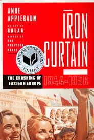 Winston Churchills Iron Curtain Speech Summary by Anne Applebaum U0027s The Iron Curtain