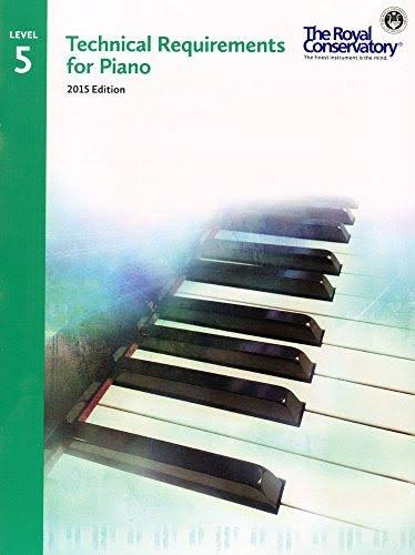Technical Requirements for Piano Level 5 - Royal Conservatory