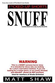 Snuff An Extreme Horror SHORT STORY