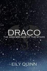 Draco The Assemblage Of Stars Volume 1