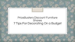 Price Busters Discount Furniture 7 Tips For Decorating A Bud