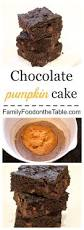 Healthy Chocolate Pumpkin Desserts by Chocolate Pumpkin Cake Family Food On The Table
