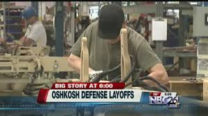 Oshkosh Defense Announces Plans To Cut More Than 700 Jobs - YouTube 2017 Business Brief Mack Trucks August Defense Forecast Intertional Caterpillar Myn Transport Blog Okosh Layoffs Youtube Streetwise Corp Deemed Ethical Company Page 169 Chicagoaafirecom Local News From Wixxcom Archives For The Month Of November 2014 Burner Blogs