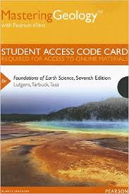 Mastering Geology With Pearson EText Standalone Access Card For Foundations Of Earth Science 7th Edition Codes