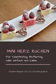 mini herz kuchen rezept für valentinstag muttertag