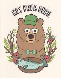 HEY PAPA BEAR GREETING CARD