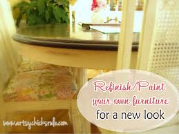 Save And Refinish Your Own Furniture For A Fresh New Look Artsychicksrule