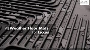 Lexus All Weather Floor Mats Es350 by 100 Lexus Floor Mats Es350 Oem 100 Lexus Es 350 Front Floor