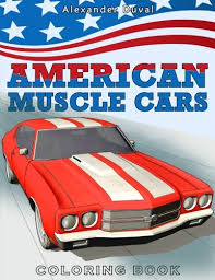 This Book Can Be Read In Online Way Because It Makes You Easy To EntitledAmerican Muscle Cars Coloring By Happy