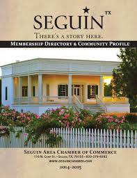 Seguin Chamber Of Commerce By Digital Publisher - Issuu Seguins Handbook 2014 Edition By Digital Publisher Issuu Home Aisd Seguin Texas Wikipedia Mcallen Ipdent School District Randolph Field Isd Area Chamber Of Commerce Alamo Heights Bygone Walla Vintage Images The City And County Industrial 2016 Capital Improvements Program Ppt Download Navarro Elementary