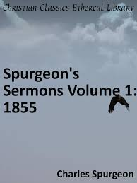 Spurgeons Sermons Volume 01 1855