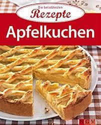 apfelkuchen die beliebtesten rezepte german