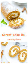 Trisha Yearwood Pumpkin Roll by Check Out Carrot Cake Roll With Cream Cheese Filling It U0027s So Easy