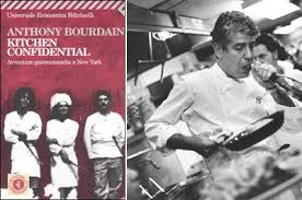 Kitchen Confidential le avventure gastronomiche a New York di