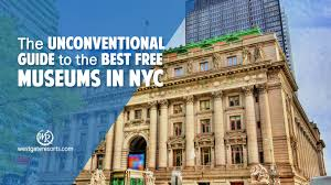 100 Sky House Nyc The Unconventional Guide To The Best Free Museums In NYC Westgate