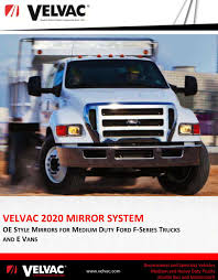 VELVAC 2020 MIRROR SYSTEM OE STYLE MIRRORS FOR MEDIUM DUTY FORD F ... 2017 Ford F650xlt Extended Cab 22 Feet Jerrdan Shark Bed Rollback 2012 Ford F650 To Be Only Mediumduty Truck With Gas V10 Power 1958 Medium Duty Trucks F500 F600 1 12 2 Ton Sales 1999 F450 Tpi Built Tough F350 Flatbed F750 Plugin Hybrid Work Truck Not Your Little Leaf Sonny Hoods For All Makes Models Of Heavy 3cpjf Builds New In Tucks And Trailers At Amicantruckbuyer 2018 Sd Straight Frame Pickup Fordca Unique Super Wikiwand Cars