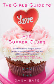 Cake Decorating Books Barnes And Noble by The Girls U0027 Guide To Love And Supper Clubs