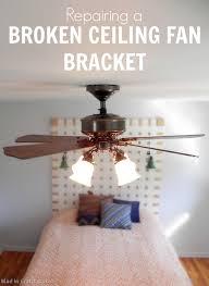 Hunter Ceiling Fan Hanging Bracket by Replacing A Broken Ceiling Fan Bracket Mad In Crafts