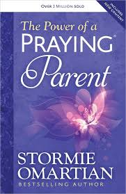 The Power Of A Praying Parent Stormie Omartian 8601411215568 Amazon Books
