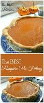 Types Of Pumpkins For Baking by Best 25 Best Pumpkin Pie Ideas On Pinterest Best Pumpkin Pie