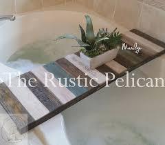 Diy Bathtub Caddy With Reading Rack by Best 25 Bathtub Tray Ideas On Pinterest Bathtub Tray Wood Bath