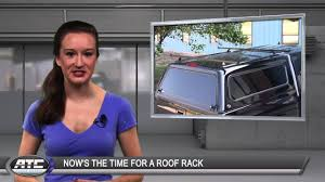 ATC Truck Covers TruckTips - Now's The Time For A Roof Rack - YouTube