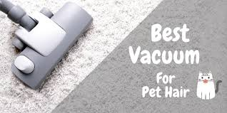 what would be the best vacuum for pet hair