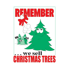 Remember We Sell Christmas Trees JB 126
