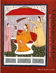 Celebration Of Love The Romantic Heroine In Indian Arts