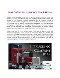 Look Online For A Job As A Truck Driver By Trucker Search - Issuu Smart Driver Truck Traing Schools Of Ontario Opinion Piece Own The Open Road Tips For Trucking Owndrivers Ordrive Magazine Owner Operators And Ipdent American Historical Society Truckersmp Selfdriving Technology Threatens Nearly 3000 Trucking Jobs Oldskool Driving A Scania142 V8 Youtube Is Industry Morphing Into An Online Era Purchasing Booking Carson California Cali Pferred Inc How To Play Euro Simulator 2 Online Ets Multiplayer