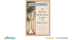 The Seven Spiritual Laws Of Success A Practical Guide To Fulfillment Your Dreams Z Richer Life Amazonde MD Deepak Chopra
