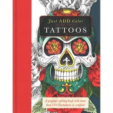Tattoos A Gorgeous Coloring Book With More Than 120 Illustrations To Complete