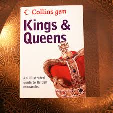 Boektip Kings And Queens An Illustrated Guide To British Monarchs