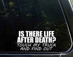 Amazon.com: IS THERE LIFE AFTER DEATH? Touch My Truck And Find Out ... Custom Modified 2015 2016 Toyota Hilux Revo Lifted Truck Lift Truck Sponsorships Carsponsorscom The Worlds Best Photos Of Liparigraphics Flickr Hive Mind Sca Performance Black Widow Lifted Trucks Down East Offroad Stickers Cool Car Decals For Girls Sick Forza Motsport 2018 Tacoma Sr5 Vs Tundra Sticker Comparison With Chevy Men Womens Clothing Hats Flags Online Moto Metal Application Wheels For Jeep Suv Sema 2014 Showoff Motsports