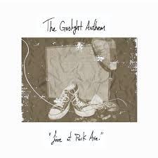 gaslight anthem s live at park ave getting reissued modern vinyl
