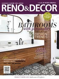Home Decor Magazine Canada by Reno U0026 Decor Magazine Oct Nov 2017 By Homes Publishing Group Issuu