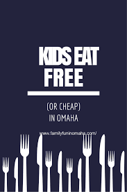 Halloween Express Omaha 2014 by Kids Eat Free Or Cheap In Omaha Family Fun In Omaha