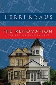 The Renovation A Project Restoration Novel Series Book 1