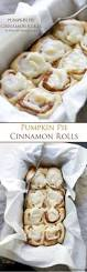 Pumpkin Whoopie Pies With Maple Spice Filling by Cinnamon Rolls Filled With A Delicious Pumpkin Pie Filling And