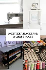 10 Awesome DIY IKEA Hacks For A Craft Room Shelterness