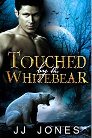Touched By The White Bear Snowflake Trilogy Book 1