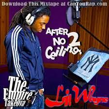 free lil wayne no ceilings mixtapes datpiff com