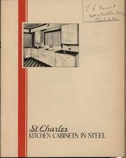 Ixl Cabinets Goshen Indiana by St Charles Steel Kitchen Cabinets St Charles Manufacturing
